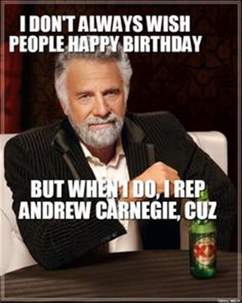 Andrew Meme - 1000 images about birthday memes on pinterest birthday memes happy birthday meme and funny