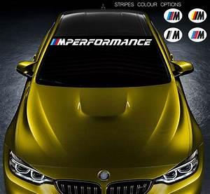 Stickers Pare Brise : for bmw m performance car vinyl sticker windshield banner jdm decal windscreen ebay ~ Medecine-chirurgie-esthetiques.com Avis de Voitures
