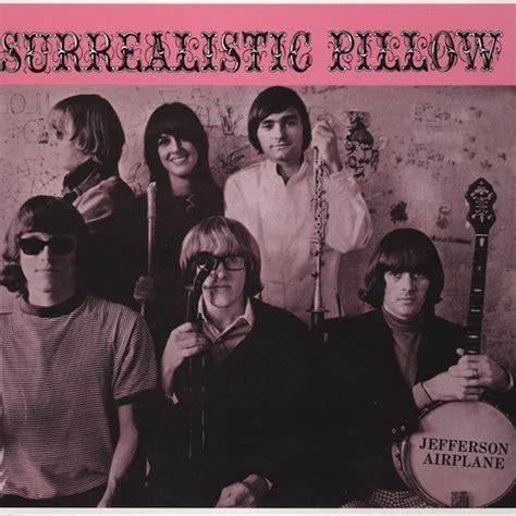jefferson airplane surrealistic pillow jefferson airplane surrealistic pillow vinyl lp album