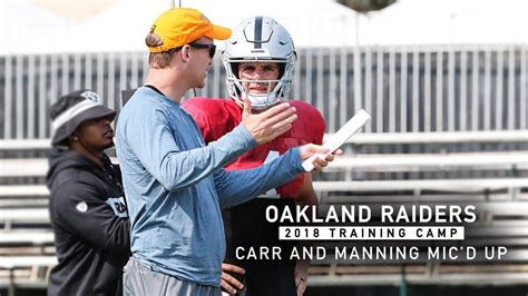 Mic'd Up: Derek Carr and Peyton Manning at 2018 Training Camp