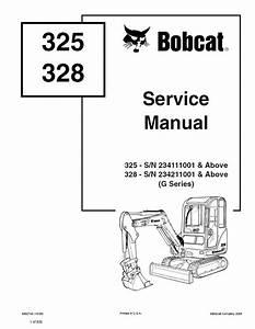 Bobcat 325  328 Excavator G Series Service Manual Pdf