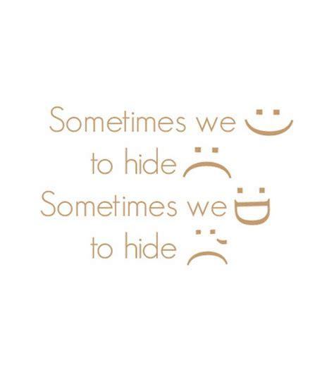 smile  hide sadness nineimages