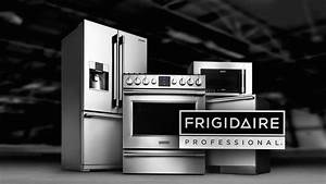 Frigidaire Professional Appliances At Abt YouTube