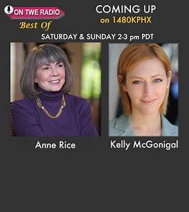 On TWE 'Best Of' Radio: Author Anne Rice and Dr. Kelly ...