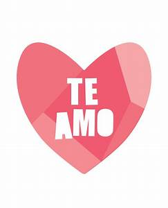 Te Amo Print – Project Nursery