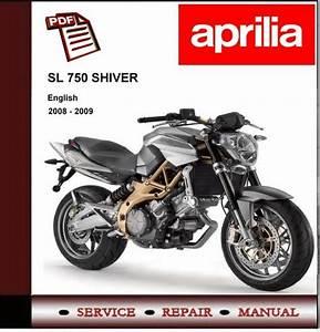 Aprilia Sl 750 Shiver Workshop Repair Service Manual