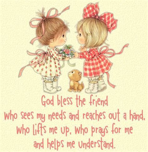 god bless  friend  sees   reaches