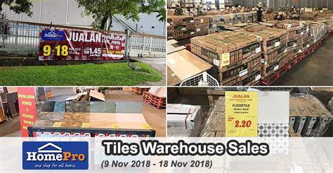 See all results for warehouse clearance. HomePro Tiles Clearance Warehouse Sales (9 November 2018 ...