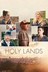 Holy Lands (2018) directed by Amanda Sthers • Reviews ...