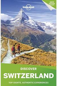 Discover Switzerland Travel Guide