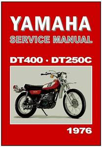 Yamaha Workshop Manual Dt400 Dt400c And Dt250 Dt250c 1976 Service And Repair