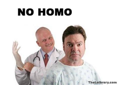 Homo Meme - image 171630 no homo know your meme