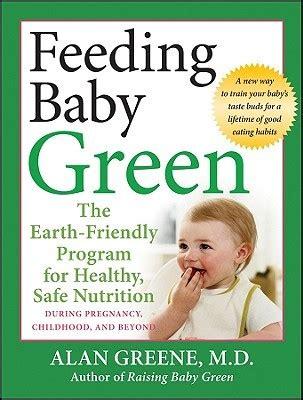 feeding baby green  earth friendly program  healthy