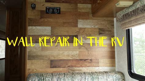 rv wall repair full time rv rv living rv life youtube