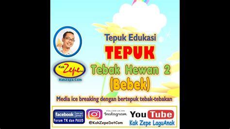 Ayolah kawan kita bersama jagalah satwa a.yo. TEPUK TEBAK HEWAN 2 - Bebek TK PAUD SD Dasar Media Belajar ...