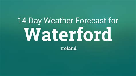 waterford ireland  day weather forecast