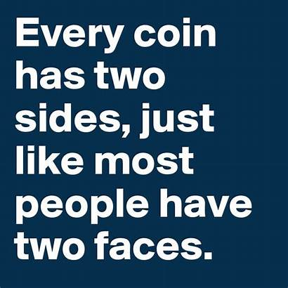 Fake Quotes Every Friends Sides Coin Faces