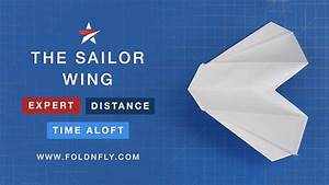 Expert Paper Airplane Design - The Sailor Wing