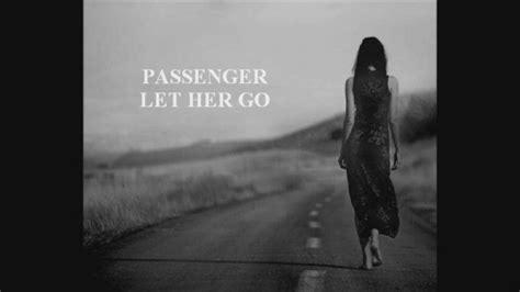 Passenger Let Her Go Türkçe Çeviri
