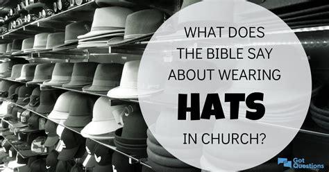 bible   wearing hats  church