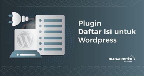 membuat daftar isi blog wordpress mudah otomatis