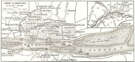 siege d orleans loiret siége d 39 orléans inset map of entrée de jeanne d