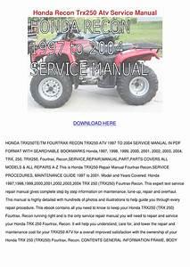 Honda Recon Trx250 Atv Service Manual By Francisca Norena