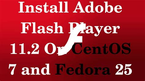 The software is included in multimedia tools. How to Install Adobe Flash Player 11.2 On CentOS/RHEL 7/6 ...