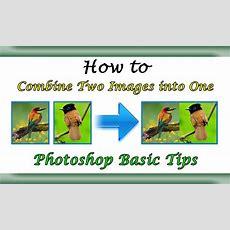 Merge Or Combine 2 Images Into One Horizontally  Dual Method Photoshop Basic Youtube