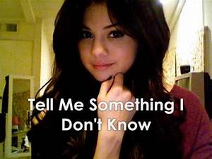 13. Selena Gomez & The Scene - Tell Me Something I Don't ...