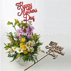 """6"""" Happy Mothers Day Flower Bouquet Topper"""