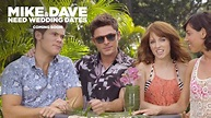 Mike and Dave Need Wedding Dates Movie – Viral Video – A R ...