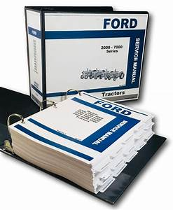 Ford 2000 3000 4000 5000 7000 Series Tractor Service