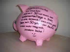 sprüche geldgeschenke geburtstag sparschwein 50 geburtstag geldgeschenk karten