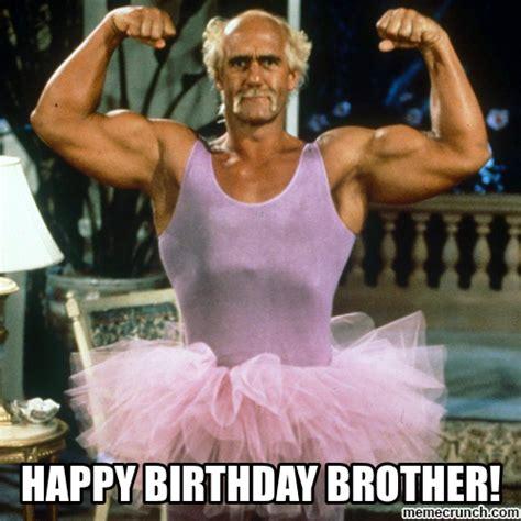 Happy Birthday Brother Meme - happy birthday brother