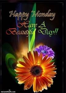 Happy Monday Ha... Beautiful Morning Wish Quotes