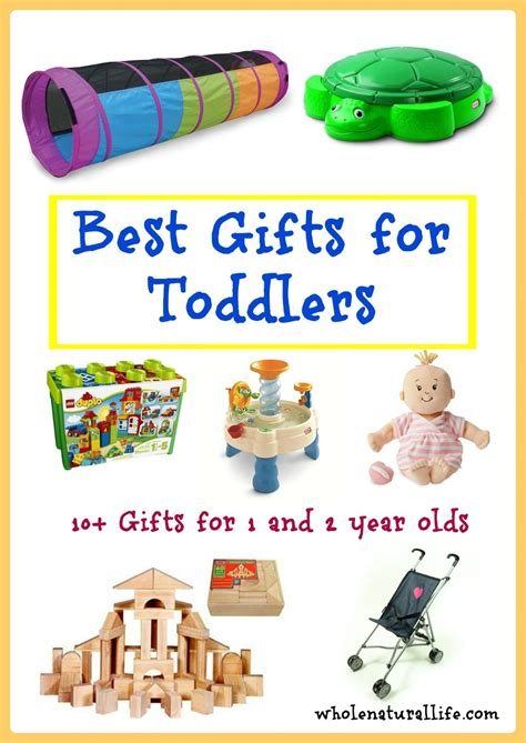 Gifts For by The Best Gifts For Toddlers Ages 1 And 2 Whole