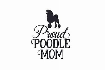 Poodle Mom Proud Svg Cut Craft Fabrica