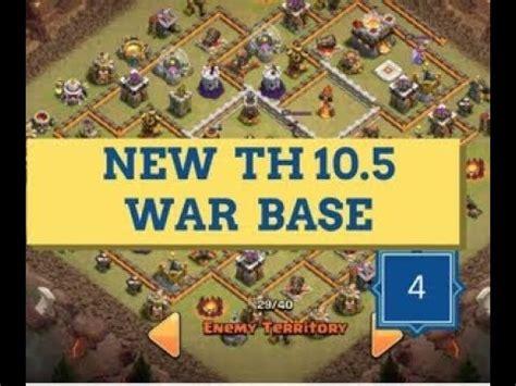 5 anti 3 war base new best th10 5 10 75 anti 2 3 war base clash of 5 an