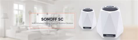 Sonoff Sc Itead Wireless Environmental Monitor Station