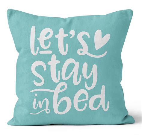 Ziya Blue Let's Stay In Bed Throw Pillow Wayfair