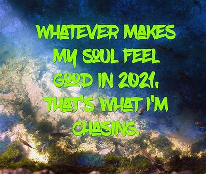 2021 Happy Soul Wallpapers Quotes Wishes Chasing