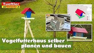 Lotusgrill Selber Bauen : diy vogelfutterhaus selber bauen inkl dreibein st nder youtube ~ Markanthonyermac.com Haus und Dekorationen
