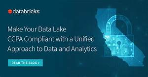 Ccpa Compliance And Data Lakes  Guide To Protecting Data