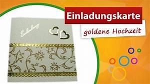 Karte Zur Hochzeit : einladungskarte goldene hochzeit basteln karten selber ~ A.2002-acura-tl-radio.info Haus und Dekorationen