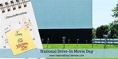 NATIONAL DRIVE-IN MOVIE DAY - June 6 in 2020 | Drive in ...
