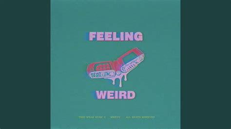 zone weird feeling