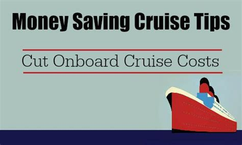 Cut Onboard Cruise Costs