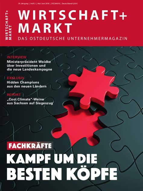 das magazin wirtschaftmarkt wirtschaft und markt