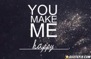 you make me happy quotes like success